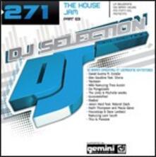 DJ Selection 271: The House Jam part 69 - CD Audio