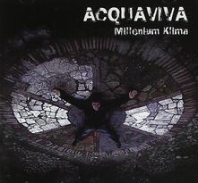 Millennium Klima - CD Audio di Tonj Acquaviva