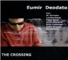 The Crossing - CD Audio di Eumir Deodato
