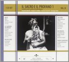 Il sacro e il profano 1 - CD Audio