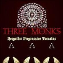 Neogothic Progressive.. - CD Audio di Three Monks