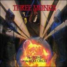 Legend Of The Holy Circle - CD Audio di Three Monks