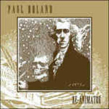 Re-Animator - Vinile LP di Paul Roland