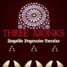 Neogothic Progressive Toccatas - Vinile LP di Three Monks