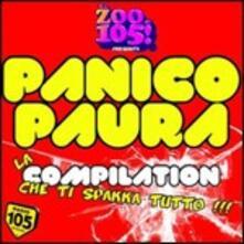 Zoo 105! Panico paura. La compilation che ti spakka tutto - CD Audio