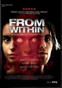From Within di Phedon Papamichael - DVD