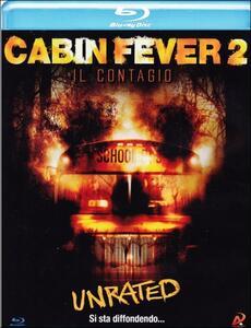 Cabin Fever 2. Il contagio di Ti West - Blu-ray