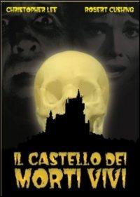 Locandina Il castello dei morti vivi