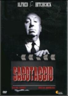Sabotage. Sabotaggio di Alfred Hitchcock - DVD