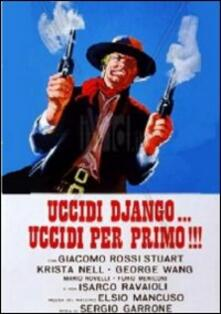 Uccidi Django... uccidi per primo di Sergio Garrone - DVD