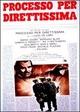 Cover Dvd DVD Processo per direttissima