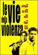 Cover Dvd Le vie della violenza