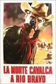 Cover Dvd La morte cavalca a rio Bravo