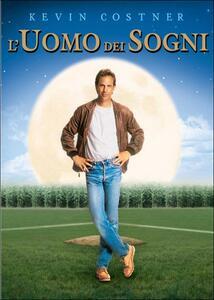 L' uomo dei sogni di Phil Alden Robinson - DVD