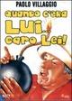 Cover Dvd DVD Quando c'era lui... caro lei!