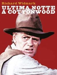 Risultati immagini per Ultima Notte a Cottonwood