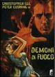 Cover Dvd Demoni di fuoco