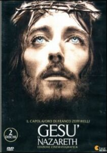 Film Gesù di Nazareth Franco Zeffirelli