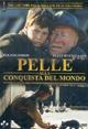 Cover Dvd DVD Pelle alla conquista del mondo