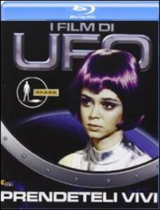 UFO. Prendeteli vivi di Bob Bell,David Lane,Alan Perry,David Tomblin,Jeremy Summers - Blu-ray