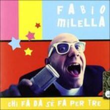 Chi fa da sé fa per tre - CD Audio di Fabio Milella