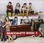 Cover CD Colonna sonora Braccialetti rossi 2