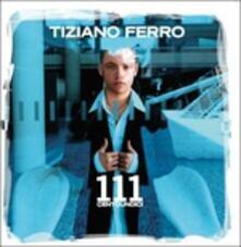 111 Centoundici - CD Audio di Tiziano Ferro