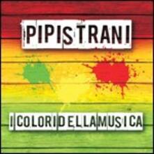 I colori della musica - CD Audio di Pipistrani