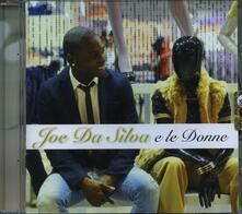 Joe Da Silva e le donne - CD Audio di Joe Da Silva