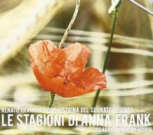 Le stagioni di Anna Frank - CD Audio di Renato Franchi,Orchestrina del Suonatore Jones