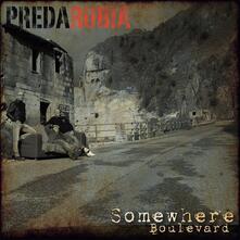 Somewhere Boulevard - CD Audio di Predarubia