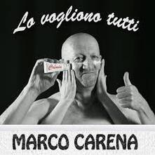 Lo vogliono tutti - CD Audio di Marco Carena