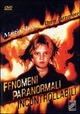 Cover Dvd DVD Fenomeni paranormali incontrollabili
