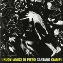 I nuovi amici di Piero cantano Ciampi - CD Audio