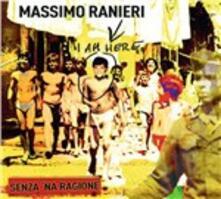 Senza 'na ragione - CD Audio di Massimo Ranieri