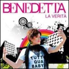 La verità - CD Audio di Benedetta