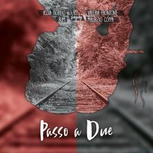 Passo a due - CD Audio di Assia Fiorillo
