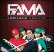 Il primo a iniziare e l'ultimo a finire - CD Audio di Fama
