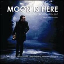 Moon Is Here - CD Audio di Claudio Giambruno
