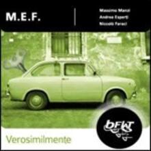 Verosimilmente - CD Audio di MEF