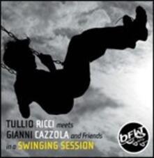 A Swinging Session - CD Audio di Gianni Cazzola,Tullio Ricci