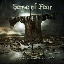 As the Ages Passing by... - CD Audio di Sense of Fear