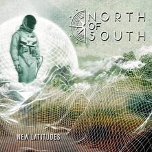 New Latitudes - CD Audio di North of South