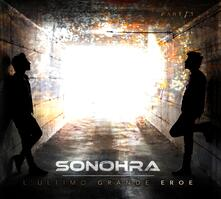 L'ultimo grande eroe (Digipack) - CD Audio di Sonohra