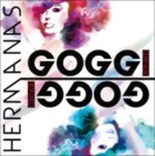Hermanas Goggi Remixed (feat. Loretta & Daniela Goggi) - CD Audio di Hermanas Goggi
