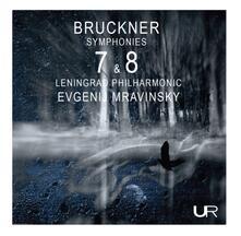 Sinfonia n.7, n.8 - CD Audio di Anton Bruckner,Evgeny Mravinsky,Leningrad Philharmonic Orchestra