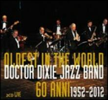 Oldest in the World - CD Audio di Doctor Dixie Jazz Band