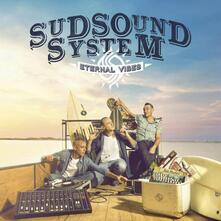 Eternal Vibes - CD Audio di Sud Sound System