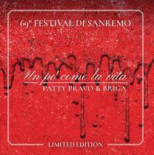 Un po' come la vita (Sanremo 2019) - Vinile 7'' di Patty Pravo