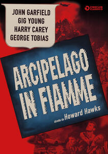 Arcipelago in fiamme (DVD) di Howard Hawks - DVD